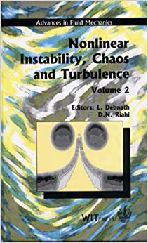 Nonlinear Instability, Chaos and Turbulence Vol 2 - Advances in Fluid Mechanics Vol 25