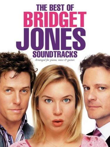 "Download The Best of "" Bridget Jones "" Soundtracks: For Piano, Voice and Guitar pdf epub"
