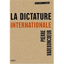 DICTATURE INTERNATIONALE (LA)