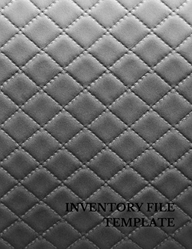 Inventory File Template: Large 8.5 Inches By 11 Inches