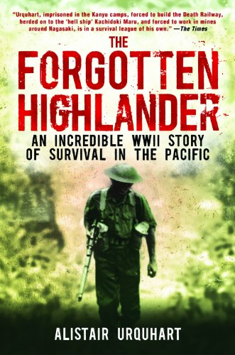The Forgotten Highlander: An Incredible WWII Story of Survival in the Pacific cover