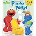 P Is for Potty! Sesame Street Board Books
