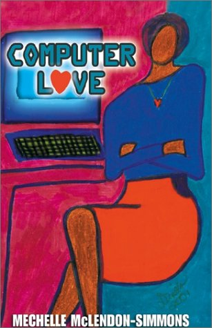 Read Online Computer Love: A Woman's Search for Love over the Internet ebook
