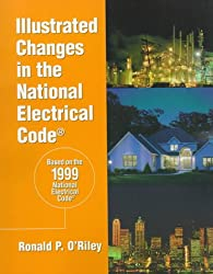 Illustrated Changes in the National Electrical Code