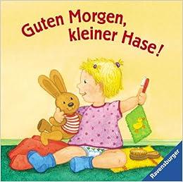 Guten Morgen Kleiner Hase 9783473310425 Amazoncom Books