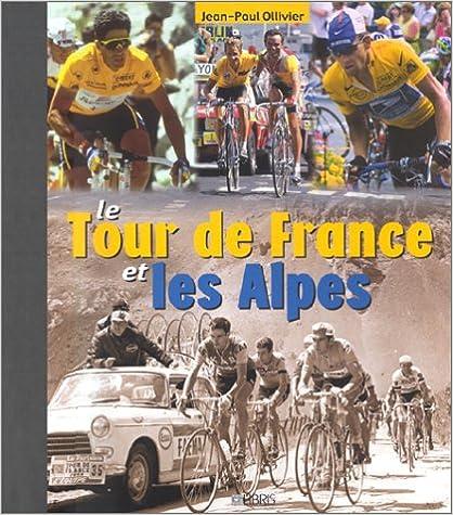 Le Tour de France et les Alpes pdf epub