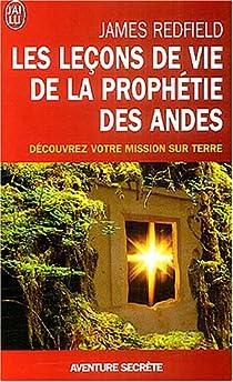 Les leçons de vie de la prophétie des Andes par Redfield