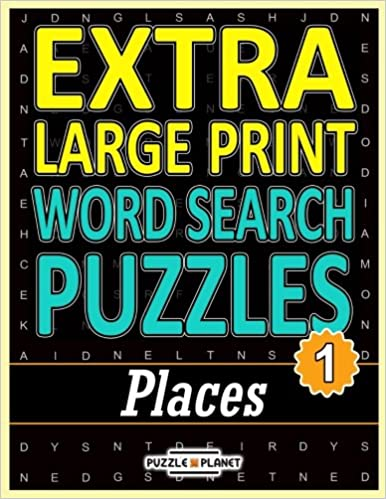 Extra Large Print Word Search Puzzles: Places: Extra Large Print Word Search for Adults & Seniors (Volume 1)