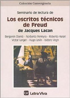 Los Escritos Tecnicos de Freud de Jacques Lacan