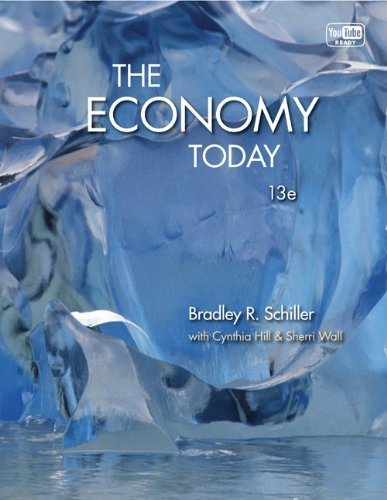 The Economy Today, 13th Edition (McGraw-Hill Series Economics)