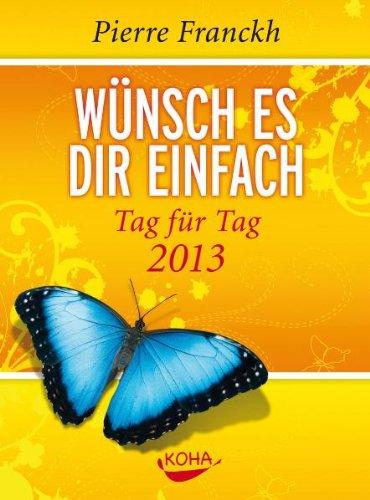 Wünsch es dir einfach - Tag für Tag 2013