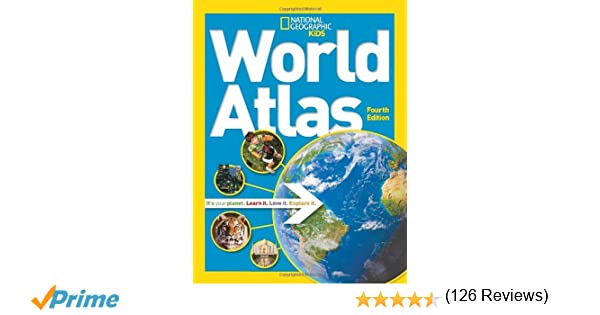 National Geographic Kids World Atlas: National Geographic ...