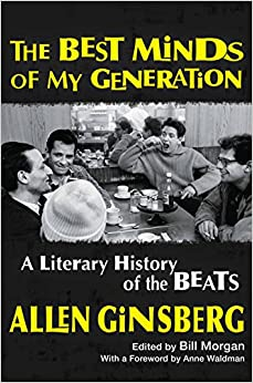 DOC Best Minds Of My Generation: A Literary History Of The Beats. NuckleDu Estrada method Debese conocer