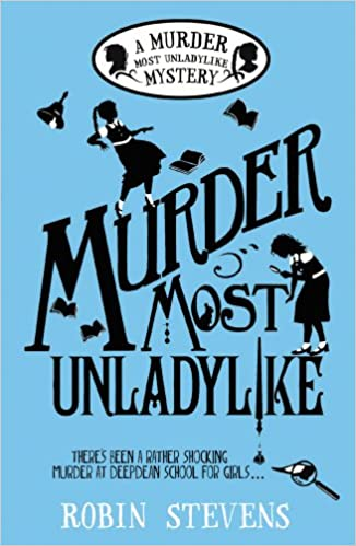 Murder Most Unladylike: A Murder Most Unladylike Mystery: Amazon ...