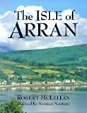 Front cover for the book The Isle of Arran by Robert McLellan