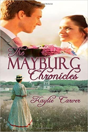 Book The Mayburg Chronicles by Kaylie Carver (2010-09-21)