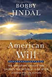 img - for American Will: The Forgotten Choices That Changed Our Republic book / textbook / text book
