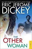 The Other Woman, Eric Jerome Dickey, 0525947248