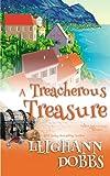 A Treacherous Treasure (Mooseamuck Island Cozy Mystery Series) (Volume 3) by  Leighann Dobbs in stock, buy online here