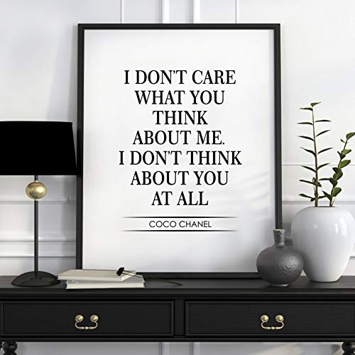 Pulling I Dont Care What You Think About Me I Dont Think About You at All Chanel Quote Print Fashion Quotes Chanel Printable Fashion Posters