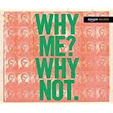 WHY ME? WHY NOT. [AMAZON EXCLUSIVE DELUXE]