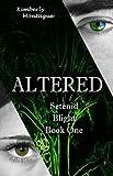 Altered: Setenid Blight Book One