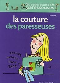 La Couture des paresseuses par Coco Fradet
