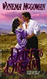 img - for Dare To Dream by Wynema McGowan (1998-12-01) book / textbook / text book