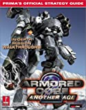 Armored Core 2: Another Age: Prima's Official Strategy Guide