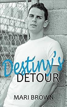Destiny's Detour: Young Adult Edition by [Brown, Mari]