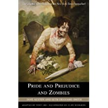 Pride and Prejudice and Zombies: The Graphic Novel by Jane Austen (2010-04-23)