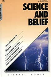 A Guide to Science and Belief (Lion manuals)