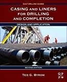 img - for Casing and Liners for Drilling and Completion, Second Edition: Design and Application (Gulf Drilling Guides) book / textbook / text book