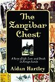 The Zanzibar Chest, Aidan Hartley, 0871138719