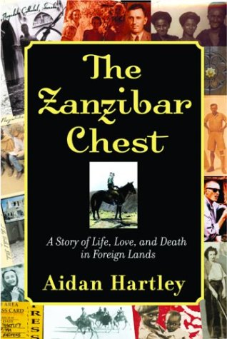 The Zanzibar Chest: A Story of Life, Love, and Death in Foreign Lands ebook
