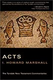 Acts, I. Howard Marshall, 0802814239