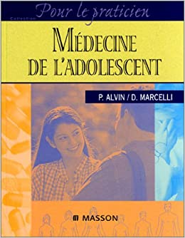 Amazon Fr Medecine De L Adolescent Alvin Livres