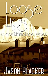 Loose Lips (A Lady Marmalade Mystery Book 2)