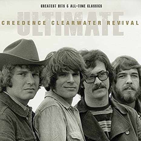 44412567 Ultimate Creedence Clearwater Revival: Greatest Hits & All-Time Classics