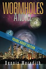 Wormholes Young Adult Edition Paperback