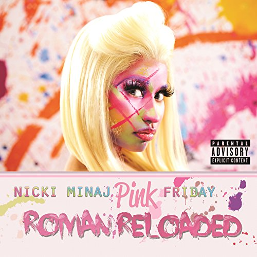 Pink Friday     Roman Reloaded  Explicit