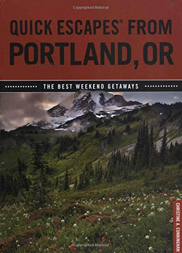 Quick Escapes® From Portland, OR: The Best Weekend Getaways
