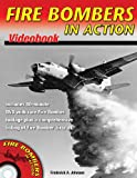 img - for Fire Bombers in Action Videobook book / textbook / text book
