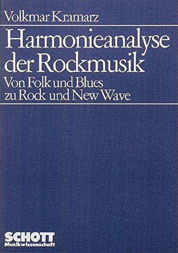 Harmonieanalyse der Rockmusik: Von Folk und Blues zu Rock und New Wave. (Livre en allemand) (Allemand) Broché – 1 décembre 1983 Volkmar Kramarz Schott Music 379571785X Musiktheorie / Musiklehre