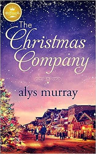 Amazon Com The Christmas Company 9781947892316 Alys Murray Books