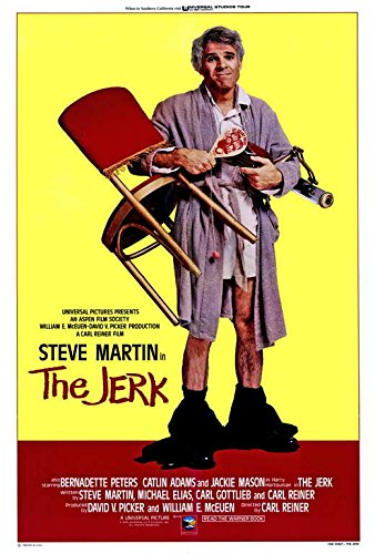 The Jerk Poster B 27x40 Carl Gottlieb Steve Martin Bernadette Peters