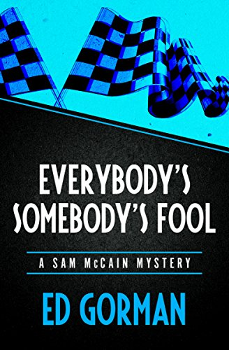 Image result for everybody's somebody's fool ed gorman amazon
