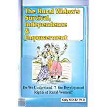 THE RURAL WIDOW'S SURVIVAL, INDEPENDENCE AND EMPOWERMENT
