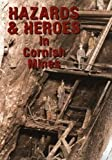 img - for Hazards and Heroes in the Cornish Mines book / textbook / text book