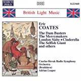 Coates 'The Merrymakers'- A Miniature Overture / London Suite / Cinderella / The Selfish Giant / L